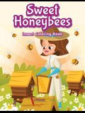 Sweet Honeybees Insect Coloring Book