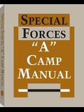 Special Forces A Camp Manual