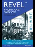 Revel for Created Equal: A History of the United States, Volume 2 -- Access Card