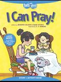 I Can Pray! Story + Activity Book [With Sticker(s)]