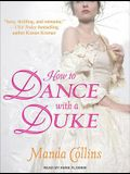 How to Dance With a Duke (Ugly Ducklings (1))