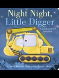 Night Night, Little Digger: A Touch-And-Feel Storybook