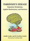 Parkinson's Disease Dopamine Metabolism, Applied Biochemistry and Nutrition