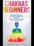 Chakras: & The Third Eye - How to Balance Your Chakras and Awaken Your Third Eye With Guided Meditation, Kundalini, and Hypnosi