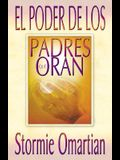 Poder de Los Padres Que Oran, El: Power of a Praying Parent