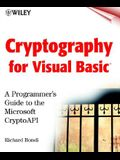 Cryptography for Visual Basic: A Programmer's Guide to the Microsoft Cryptoapi [With CDROM]