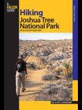 Hiking Joshua Tree National Park: 38 Day and Overnight Hikes