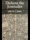 Dickens the Journalist