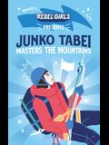 Rebel Girls Presents: Junko Tabei Masters the Mountains