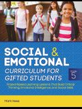 Social and Emotional Curriculum for Gifted Students: Grade 5, Project-Based Learning Lessons That Build Critical Thinking, Emotional Intelligence, and