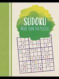 Sudoku: More Than 200 Puzzles