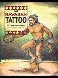 The Hawaiian Tattoo