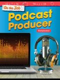 On the Job: Podcast Producer: Multiplication
