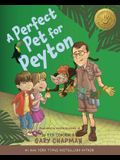 A Perfect Pet for Peyton: 5 Love Languages Discovery Book