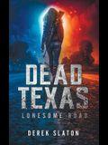 Dead Texas: Lonesome Road