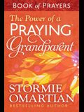 The Power of a Praying(r) Grandparent Book of Prayers