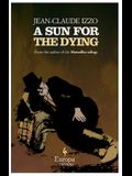 A Sun for the Dying