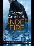 Under Fire: A Dan Taylor thriller
