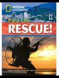 Para-Life Rescue! + Book with Multi-ROM: Footprint Reading Library 1900