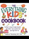 Everything Kids' Cookbook: From Mac ' N Cheese to Double Chocolate Chip Cookies-All You Need to Have Some Finger Lickin' Fun