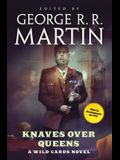 Knaves Over Queens: A Wild Cards Novel