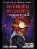 Step Closer (Five Nights at Freddy's: Fazbear Frights #4), 4