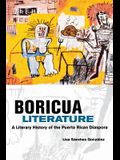 Boricua Literature: A Literary History of the Puerto Rican Diaspora