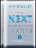 The Next Generation Leader: 5 Essentials for Those Who Will Shape the Future