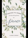 Prayers to Share for Peace: 100 Pass-Along Notes for Peace