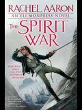 The Spirit War (Eli Monpress Book 4)