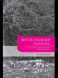 Mockingbird Passing: Closeted Traditions and Sexual Curiosities in Harper Lee's Novel