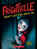 Don't Let the Doll in (Frightville #1), 1