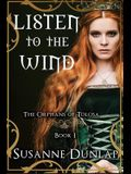 Listen to the Wind: The Orphans of Tolosa