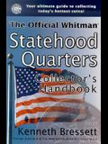The Official Whitman Statehood Quarters Collector's Handbook