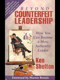 Beyond Counterfeit Leadership