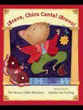 !Bravo, Chico Canta! !Bravo!