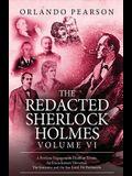 The Redacted Sherlock Holmes - Volume VI