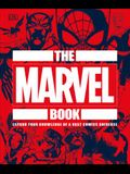 The Marvel Book: Expand Your Knowledge of a Vast Comics Universe