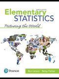 Elementary Statistics: Picturing the World Plus Mylab Statistics with Pearson Etext -- 24 Month Access Card Package