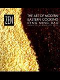Zen: The Art of Modern Eastern Cooking