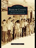 Barrow County: Photographs from the Stell-Kilgore Collection