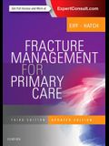 Fracture Management for Primary Care Updated Edition, 3e