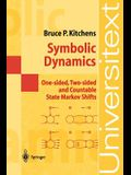 Symbolic Dynamics: One-Sided, Two-Sided and Countable State Markov Shifts