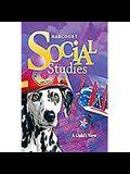 Harcourt Social Studies: Student Edition Grade 1 A Child's View 2010