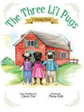 The Three Li'l Pugs - Coloring Book