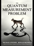The Quantum Measurement Problem