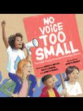 No Voice Too Small: Fourteen Young Americans Making History