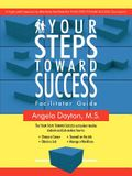 Your Steps Toward Success Facilitator Guide: A High-Yield Resource to Effectively Facilitate the Your Steps Toward Success Curriculum