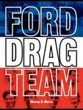 Ford Drag Team