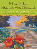 Miss Julia Stands Her Ground
